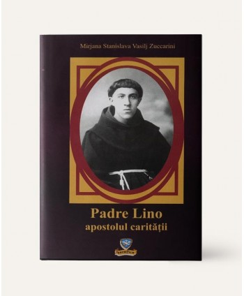 Padre Lino, apostolul...