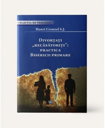 Divorţaţi recăsătoriţi:...