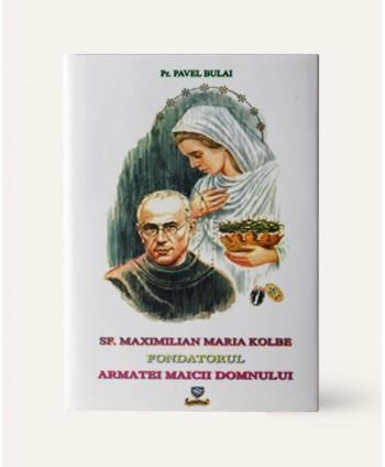 Sf. Maximilian Maria Kolbe...