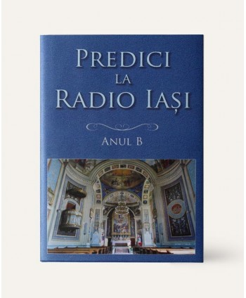 Predici la Radio Iasi. Anul...