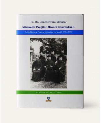 Misiunile Fraților Minori...