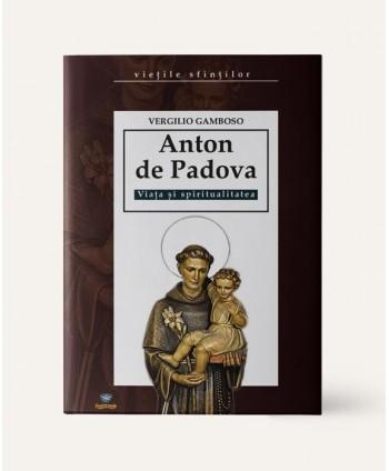 Anton de Padova. Viața și...