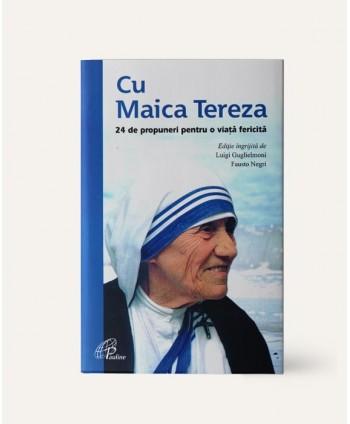 Cu Maica Tereza. 24 de...