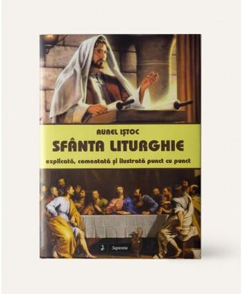 Sfânta Liturghie:...