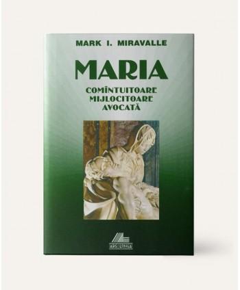 MARIA, COMÂNTUITOARE,...