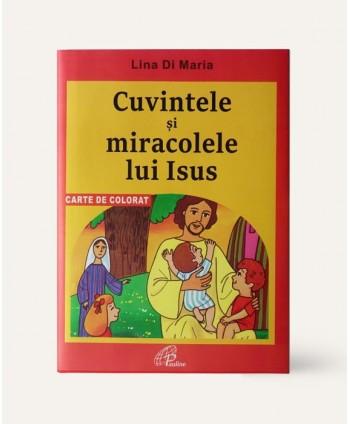 Cuvintele și miracolele lui...