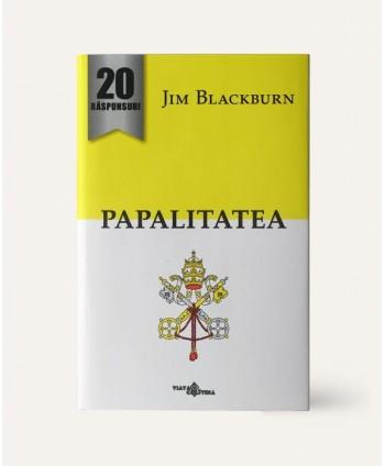 20 de răspunsuri: Papalitatea