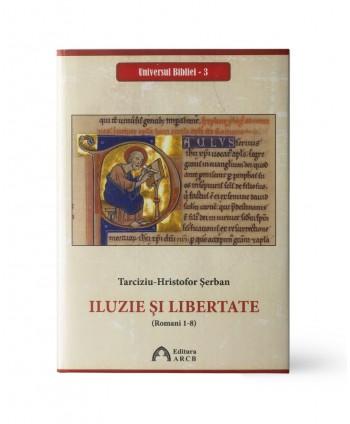 Iluzie şi libertate (Romani...
