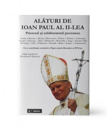 Alături de Ioan Paul al...
