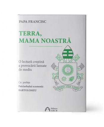 TERRA, MAMA NOASTRĂ