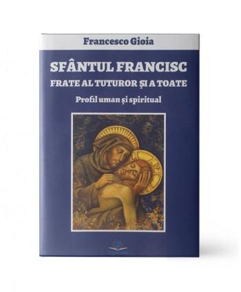 Sfântul Francisc, frate al...