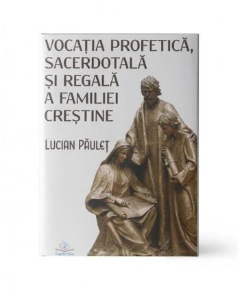 Vocația Profetică,...