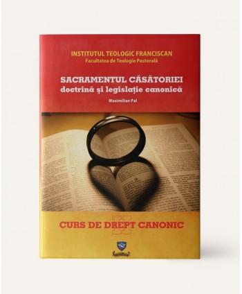 Sacramentul Căsătoriei,...